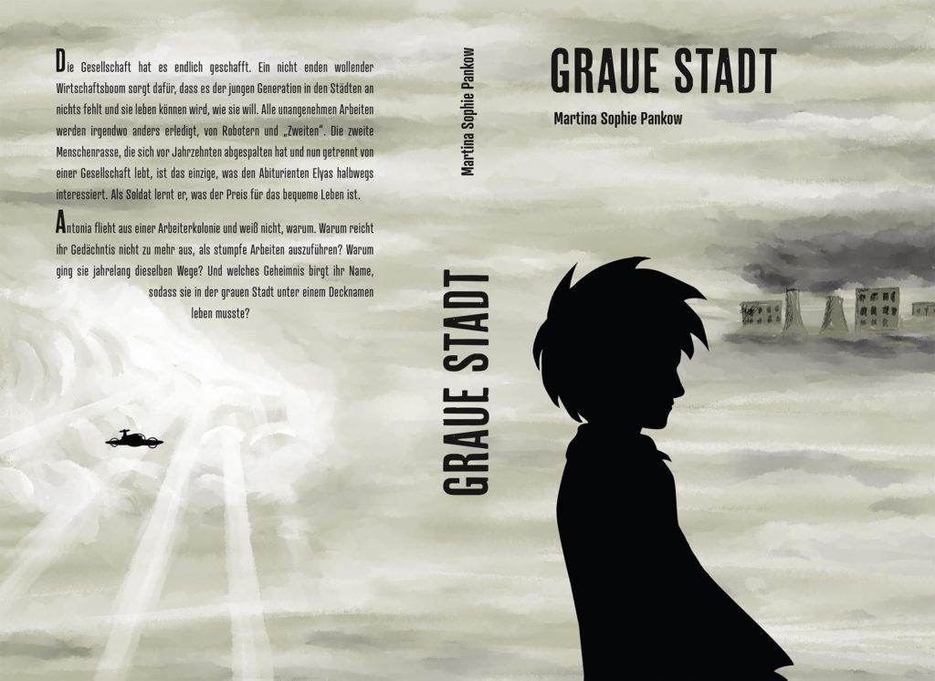 Layout und Design für das gesamte Cover (Front, Back und Rücken) des Buches Graue Stadt.