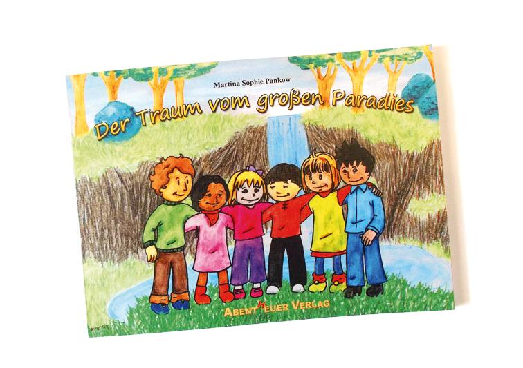 Foto des Kinderbuches Der Traum vom großen Paradies